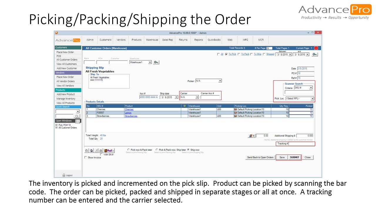 Picking/Packing/Shipping the Order